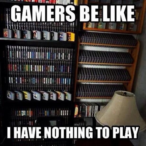 Gamers Will Understands 15