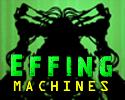 effing-machines