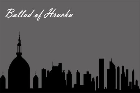Ballad Of Hrucku