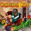 High School Wars